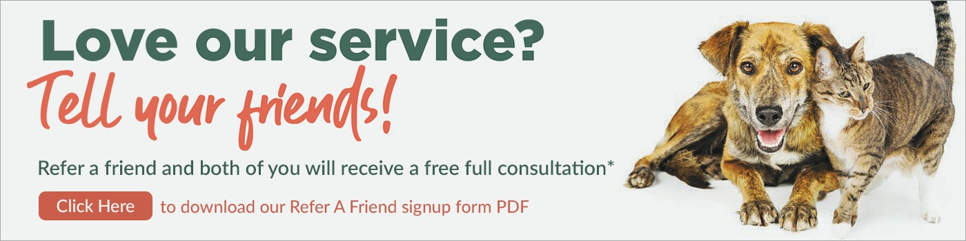 Refer A Friend - Click here to download our PDF form